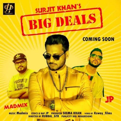 Big Deals Surjit Khan, JP Mp3 Song Download