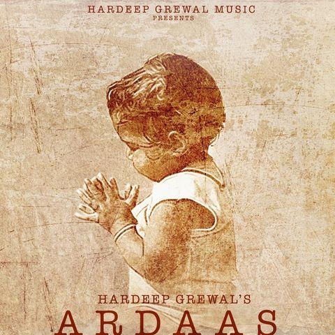 Ardaas Hardeep Grewal Mp3 Song Download
