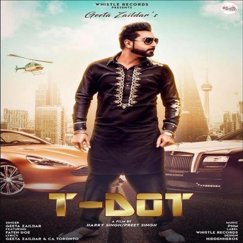 T Dot Geeta Zaildar, Fateh Mp3 Song Download