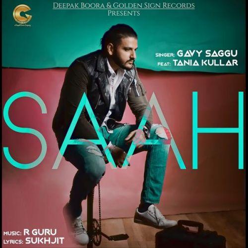 Saah Gavy Saggu, Tania Kullar Mp3 Song Download
