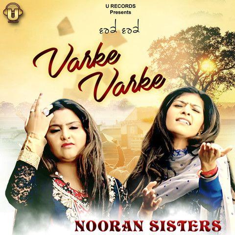 Varke Varke Nooran Sisters Mp3 Song Download