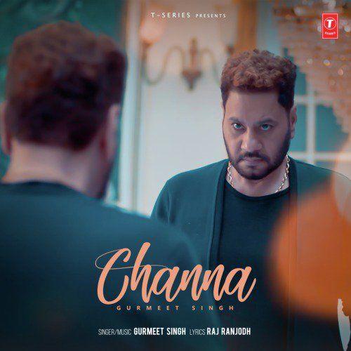 Channa Gurmeet Singh Mp3 Song Download