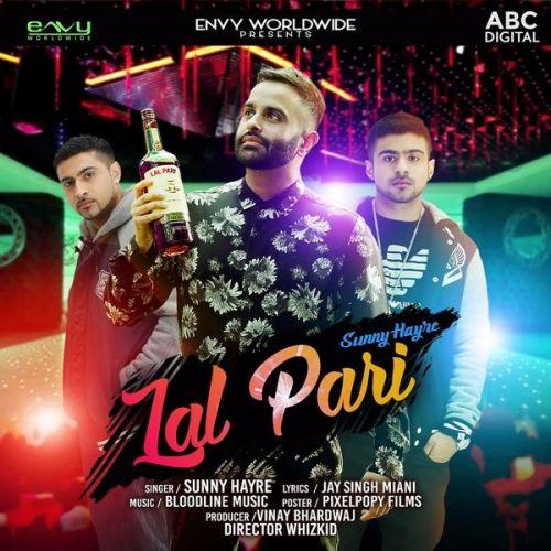 Lal Pari Sunny Hayre Mp3 Song Download