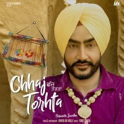 Chhaj Torhta Harinder Sandhu Mp3 Song Download
