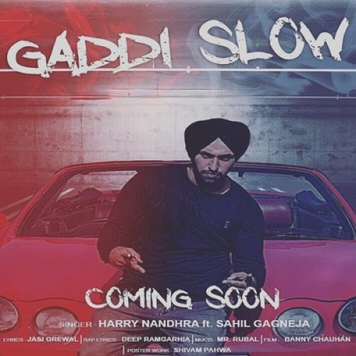 Gaddi Slow Harry Nandhra Mp3 Song Download