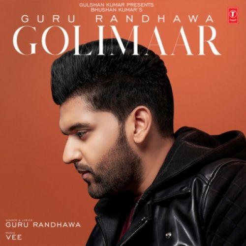 Golimaar Guru Randhawa Mp3 Song Download