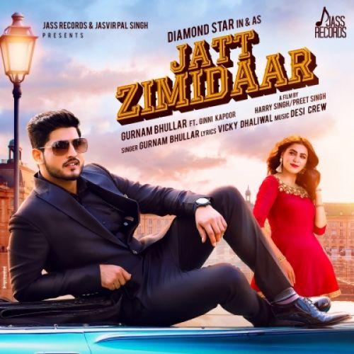 Jatt Zimidaar Gurnam Bhullar Mp3 Song Download