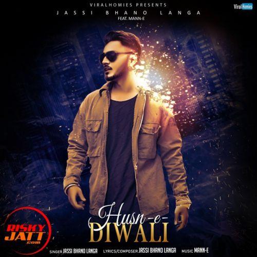 Husn e Diwali Jassi Bhanolanga Mp3 Song Download