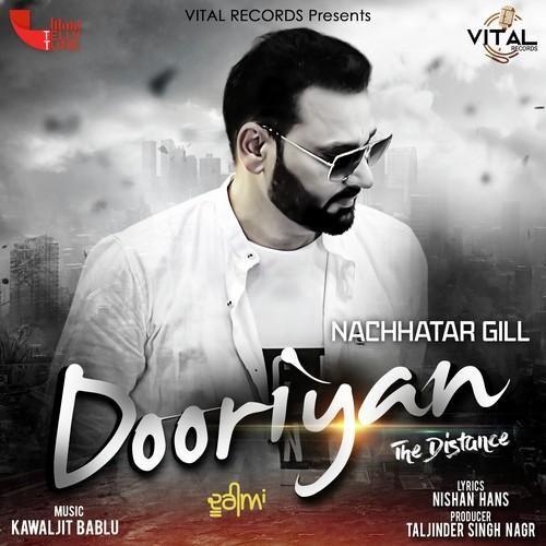 Dooriyan Nachhatar Gill Mp3 Song Download