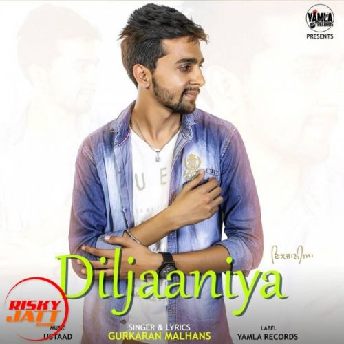 Diljaaniya Gurkaran Malhans Mp3 Song Download
