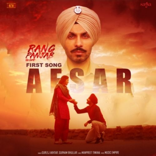 Afsar (Rang Panjab) Gurnam Bhullar Mp3 Song Download
