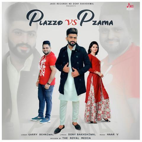 Plazzo Vs Pzama Garry Behniwal Mp3 Song Download