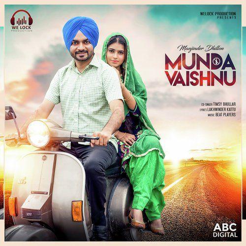 Munda Vaishno Manjinder Dhillon, Timsy Bhullar Mp3 Song Download