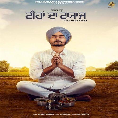 Veehan Da Vyaaj Himmat Sandhu Mp3 Song Download