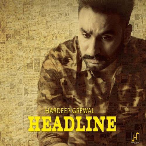 Headline Hardeep Grewal Mp3 Song Download