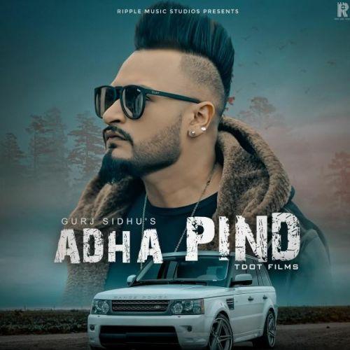 Adha Pind Gurj Sidhu, Sukh Sandhua Mp3 Song Download