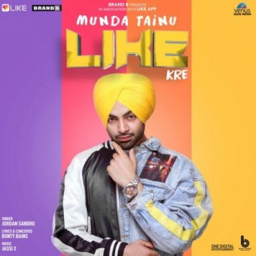 Munda Tainu Like Kre Jordan Sandhu Mp3 Song Download