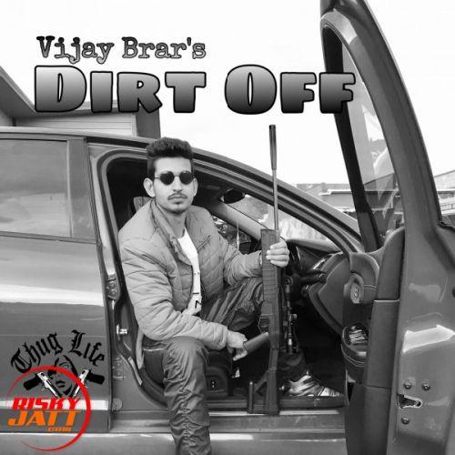 Dirt Off Vijay Brar Mp3 Song Download