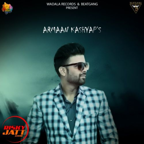 Lorh Hai Teri Armaan Kashyap Mp3 Song Download