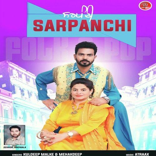 Sarpanchi Kuldeep Malke, Mehakdeep Mp3 Song Download