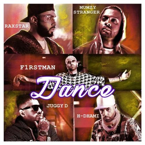 Dance Juggy D, H Dhami, Raxstar Mp3 Song Download