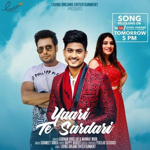Yaari Te Sardari (Yaar Belly) Gurnam Bhullar, Mannat Noor Mp3 Song Download
