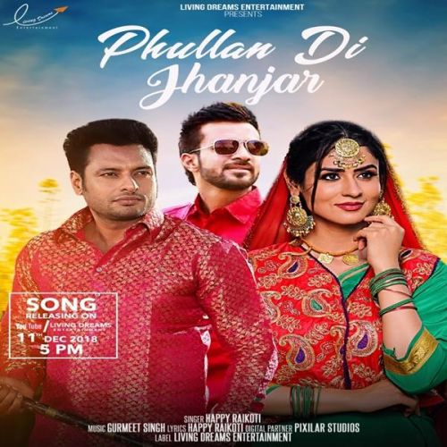 Phullan Di Jhanjar (Yaar Belly) Happy Raikoti Mp3 Song Download