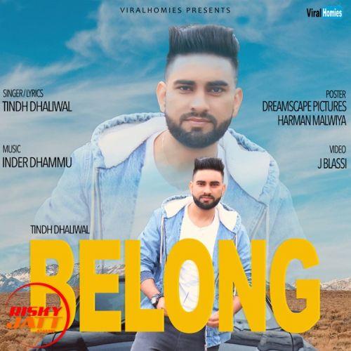 Belong Tindh Dhaliwal Mp3 Song Download