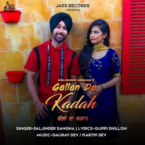 Gallan Da Kadah Daljinder Sangha Mp3 Song Download