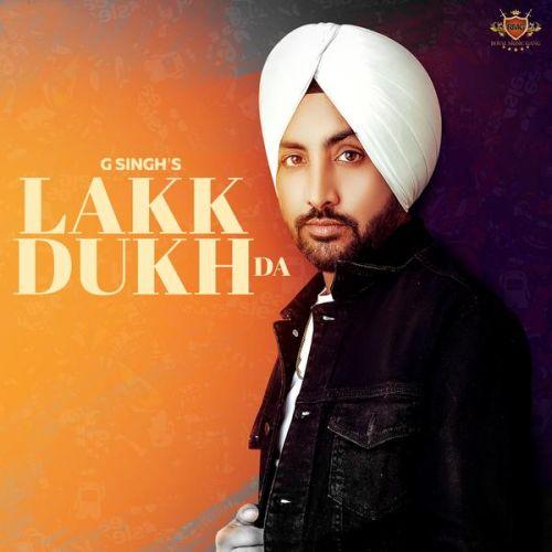 Lakk Dukh Da G Singh Mp3 Song Download