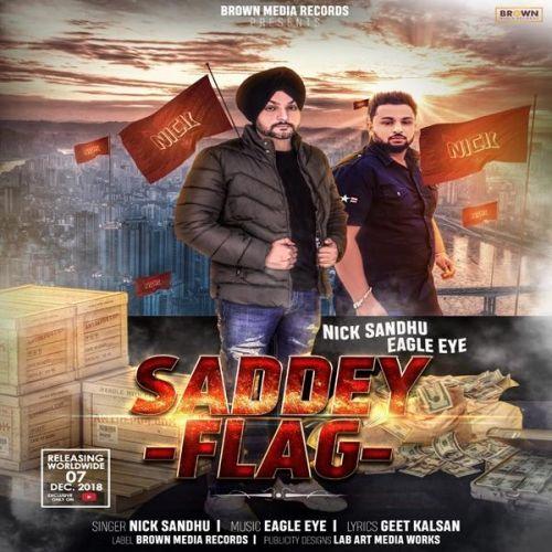 Saddey Flag Nick Sandhu Mp3 Song Download