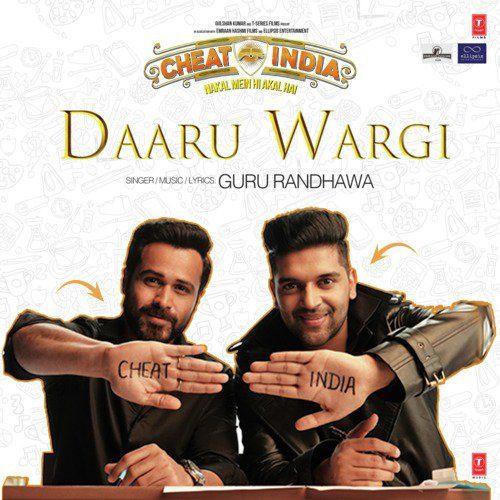 Daaru Wargi (Cheat India) Guru Randhawa Mp3 Song Download