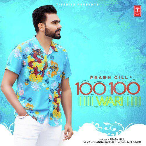 100 100 Wari Prabh Gill, MixSingh Mp3 Song Download