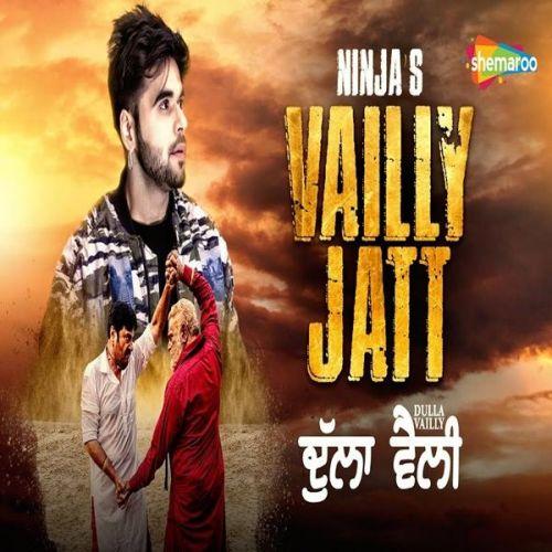 Vailly Jatt (Dulla Vailly) Ninja Mp3 Song Download