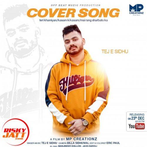 Teri Khamiyan Tej E Sidhu Mp3 Song Download