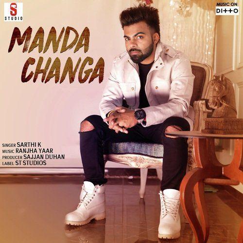 Manda Changa (Busy) Sarthi K Mp3 Song Download