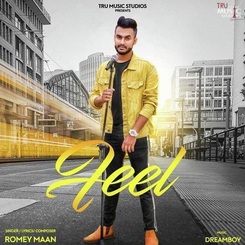 Feel Romey Maan Mp3 Song Download