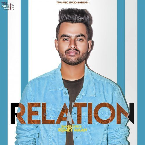 Relation Romey Maan Mp3 Song Download