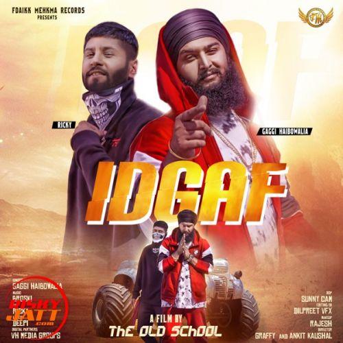 Idgaf Gaggi Haibowalia, Rikcy Mp3 Song Download
