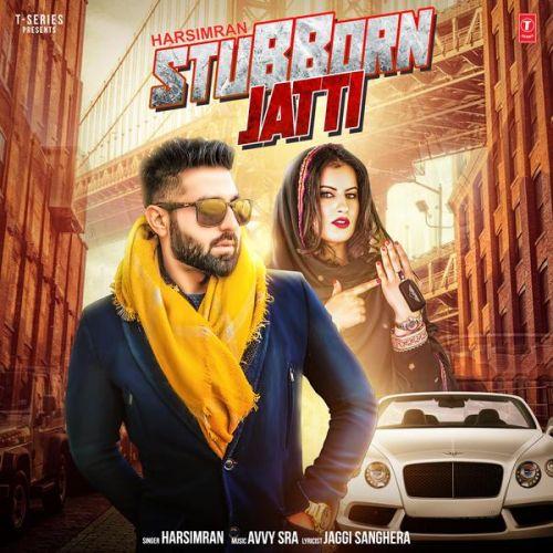 Stubborn Jatti Harsimran Mp3 Song Download