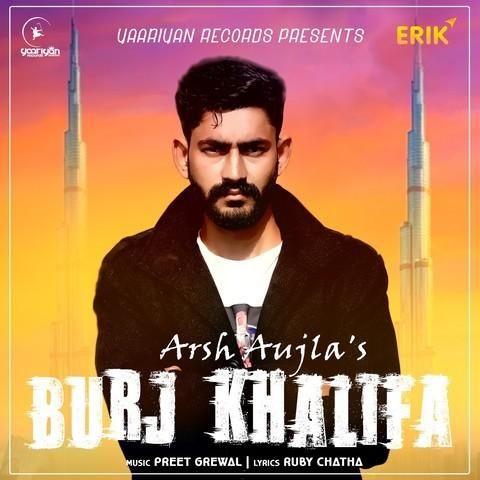 Burj Khalifa Arsh Aujla Mp3 Song Download