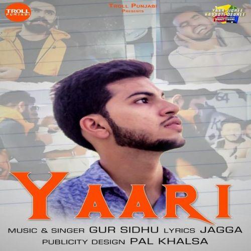 Yaari Gur Sidhu Mp3 Song Download