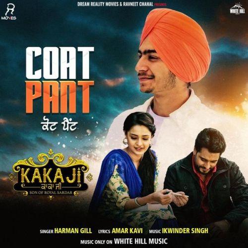Coat Pant (Kaka Ji) Harman Gill Mp3 Song Download