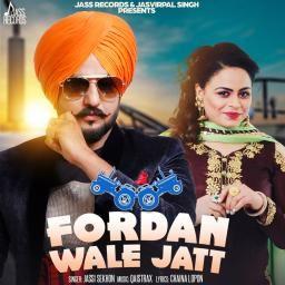 Fordan Wale Jatt Gurlej Akhtar, Jassi Sekhon Mp3 Song Download
