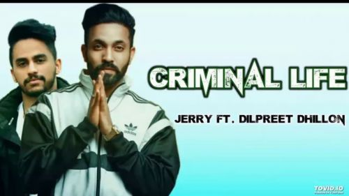 Criminal Life Jerry Mp3 Song Download