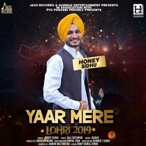 Yaar Mere Honey Sidhu Mp3 Song Download