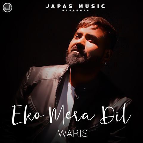 Eko Mera Dil Waris Mp3 Song Download