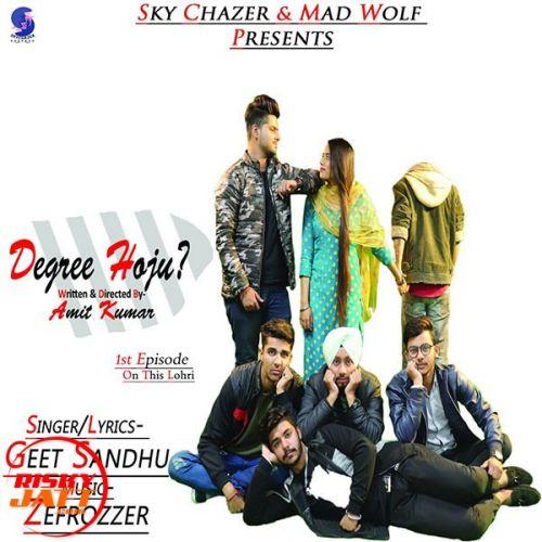 Degree Hoju Geet Sandhu Mp3 Song Download