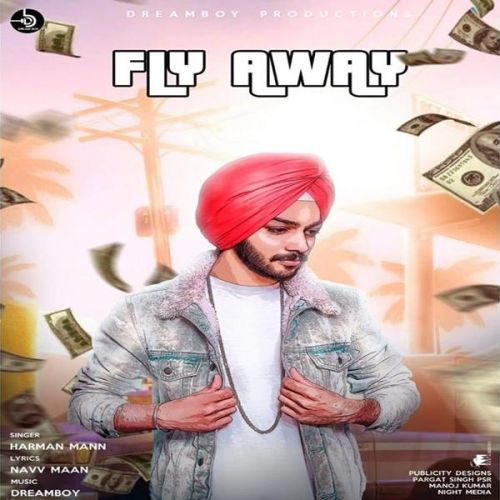 Fly Away Harman Mann Mp3 Song Download