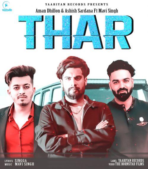 Thar Aman Dhillon, Ashish Sardana, Singga Mp3 Song Download
